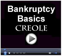Bankruptcy Basics - Creole